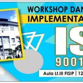 WORKSHOP DAN PELATIHAN PLEMENTASI ISO 9001 : 2015