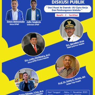 "DISKUSI PUBLIK "" Dari Pusat Ke Daerah: UU Cipta Kerja Dan Pembangunan Maluku """